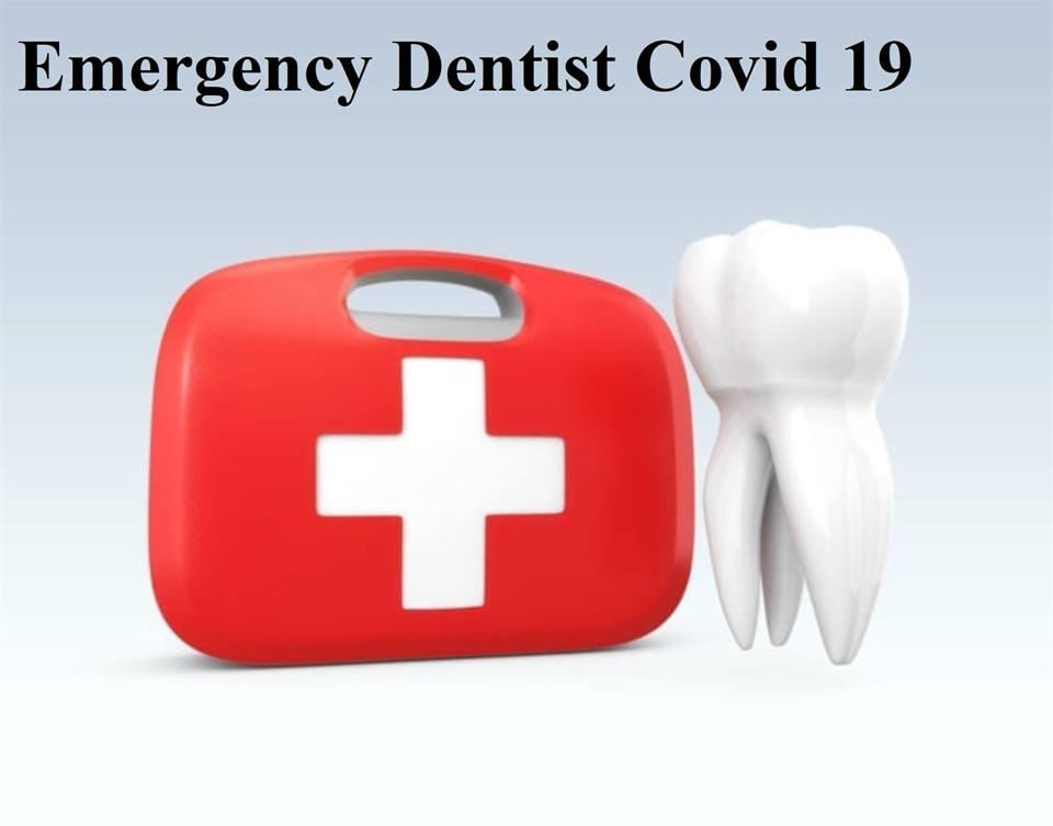 Emergency Dentist Covid19